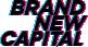 Brand New Capital